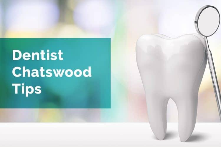 dentist chatswood tips